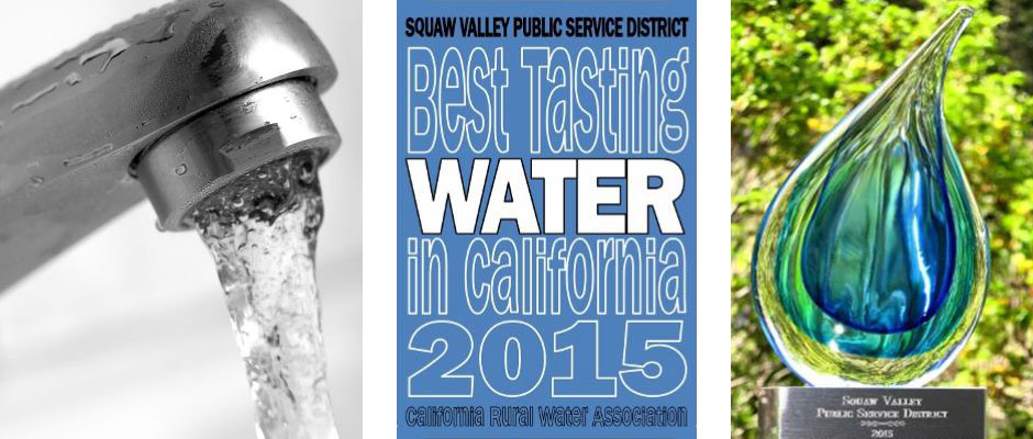 "The California Rural Water Association awarded the Squaw Valley Public Service District with the honor of ""Best Tasting Water in California"" at its Annual Expo in 2015."
